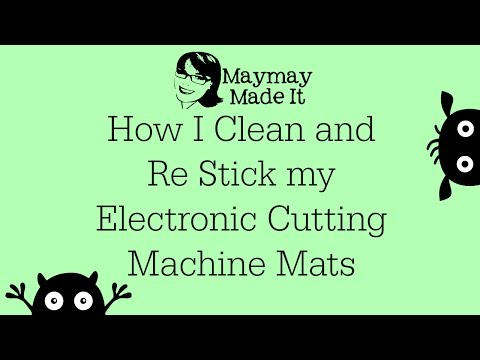 How to Clean and Re Stick Your Electronic Cutting Machine Mats