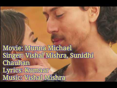 Pyar Ho Full Song Lyrics | Munna Michael | Tiger Shroff & Nidhhi Agarwal