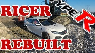 REBUILT! Wrecked Honda Civic Type R Rebuild Finale FK8 Part 8