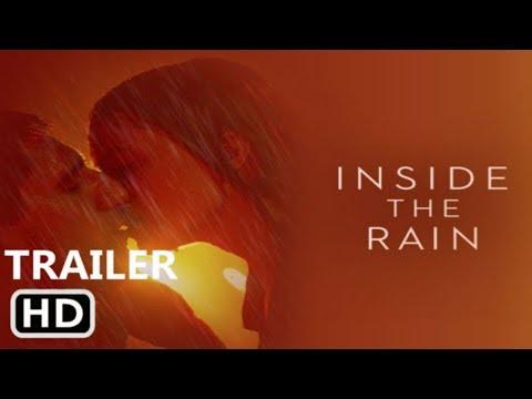 Фильм Внутри дождя 2020 в HD смотреть трейлер