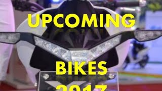 TOP  UPCOMING BIKES IN INDIA 2017