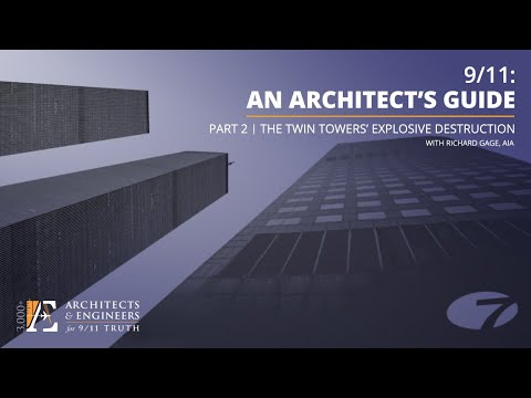 9/11: An Architect's Guide - Part 2 - Twin Towers' Explosive Destruction (10-15-20 Webinar - R Gage)