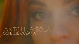 Смотреть клип Antonija Šola - Oči Boje Oceana
