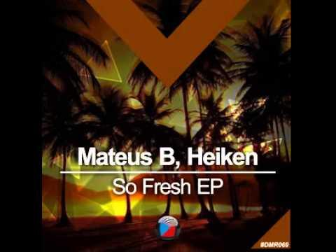 #DMR069: Mateus B, Heiken - So Fresh (Original Mix)