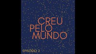CREU PELO MUNDO | #2 Beatriz Cardoso Fernandes