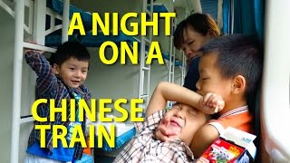 China Vlog: A Night on a Chinese Train
