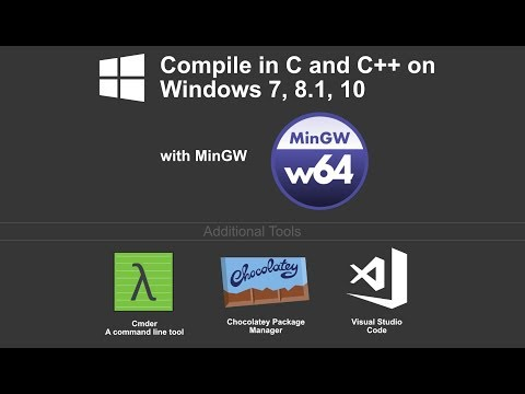 Installing C and C++ Compiler for Windows 7, 8.1, and 10 (MinGW) 2018