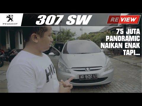 Review Mobil Bekas | Peugeot 307 SW Ternyata Nyaman Banget