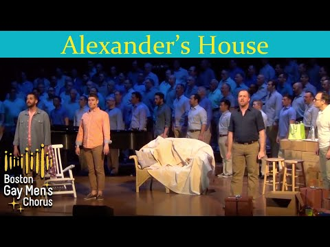 Alexander's House - Boston Gay Men's Chorus