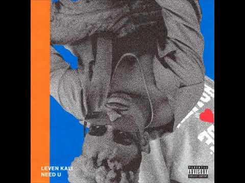 Leven Kali - Need U ( NEW RNB SONG JUNE 2018 )