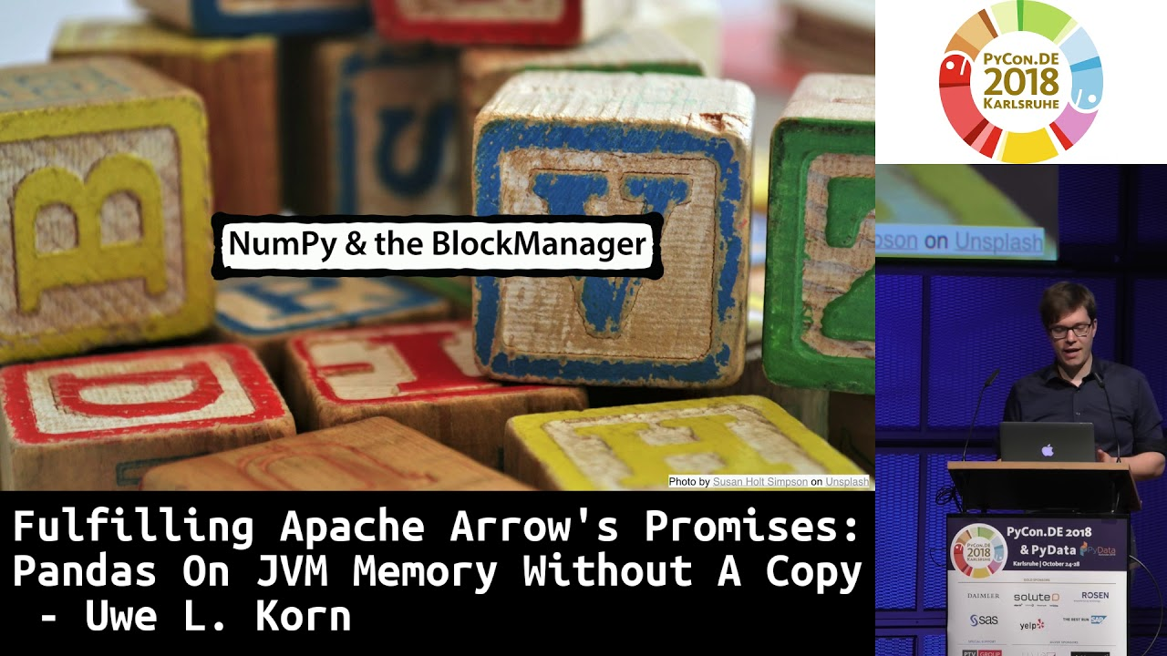 PyCon DE 2018: Fulfilling Apache Arrow's Promises: Pandas On JVM Memory  Without A Copy - Uwe L  Korn