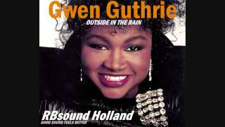 Gwen Guthrie - Outside In The Rain (original album version) HQ+