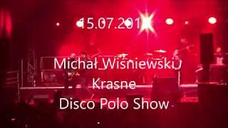 Michał Wiśniewski - 15.07.2018 III Krasne Disco Polo Show