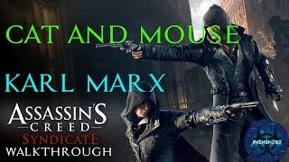 Assassin's Creed: Syndicate Walkthrough: Karl Marx Memories - Cat and Mouse