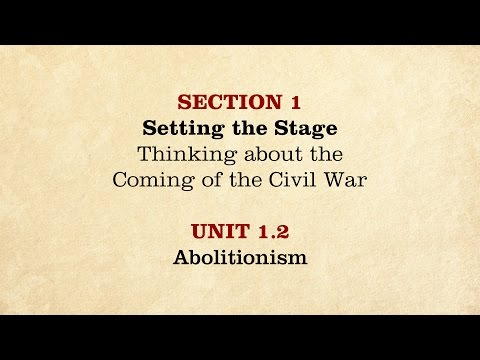 MOOC | Abolitionism | The Civil War and Reconstruction, 1850-1861 | 1.1.2