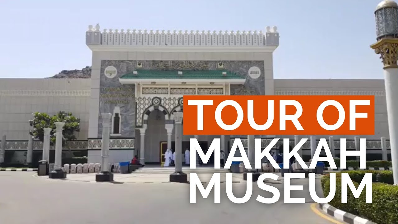 Umrah Banner: Tour Of Makkah Museum With Adam Kelwick