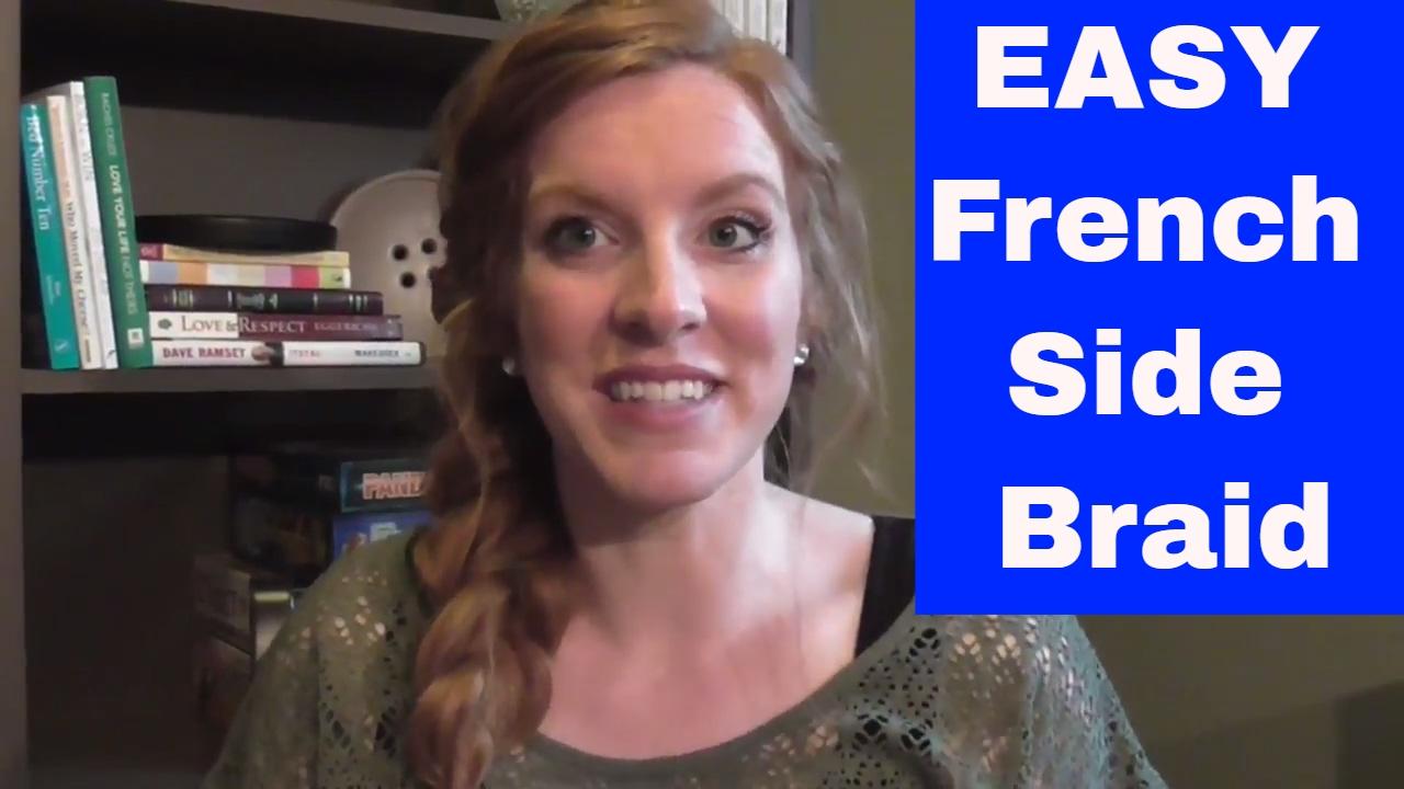 How To: Basic French Braid  Easy Diy French Side Braid