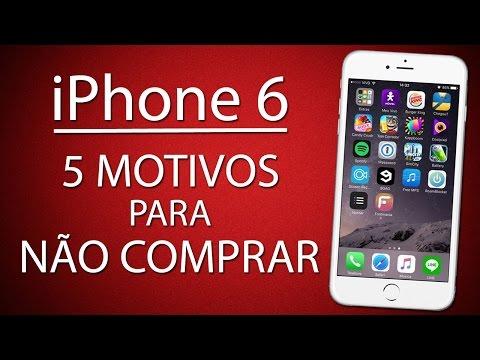 5 Motivos para NÃO COMPRAR o iPhone 6