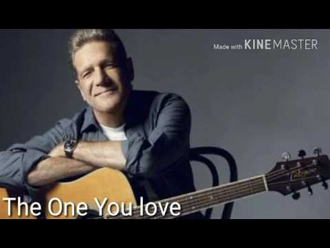 Glenn Frey-The One You Love:歌詞+中文翻譯
