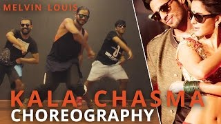 Kala Chasma Dance Choreography by Melvin Louis