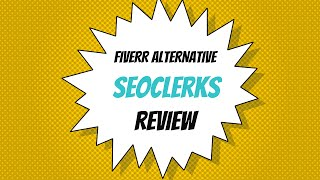 Best Alternate To Fiverr - Seoclerks Review