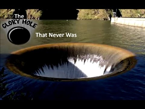 Oroville Dam & The Glory Hole That Never Was