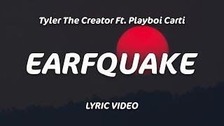 Tyler, The Creator - EARFQUAKE (Lyrics)
