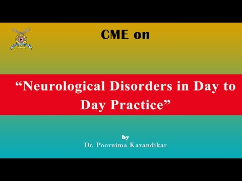 """cme-on-""""neurological-disorders-in-day-to-day-practice""""-by-dr.-poornima-karandikar"""