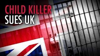 "British child-killer sues state for ""unfair"" jail sentence | David Menzies"