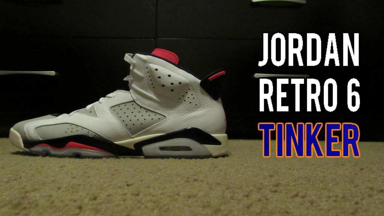 198a64c7ce6 Air Jordan Retro 6 Tinker Review|Unboxing|On feet| - YouTube