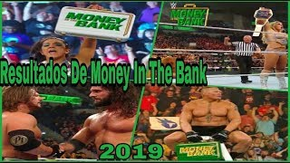 RESULTADOS De WWE MONEY IN THE BANK 2019// RESUMEN y HIGHLIGHTS// Lucha De ENSUEÑO