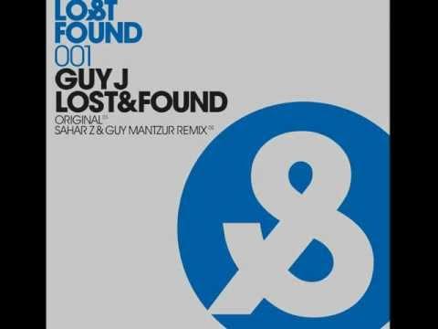 Guy J - Lost & Found (Original Mix)