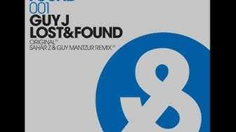Guy J - Lost & Found (Original Mix)