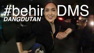 #BehindDMS - Dangdut Dorong