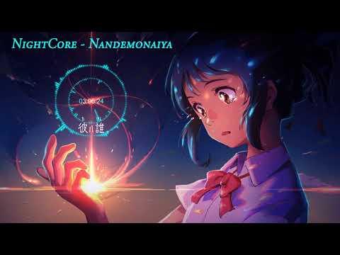 NightCore - Nandemonaiya (Kimi no nawa)