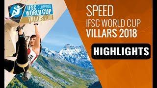 IFSC Climbing World Cup Villars 2018 - Speed Finals Highlights