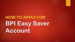 How to Open BPI Easy Saver Account