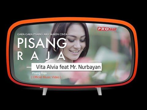 Vita Alvia feat Mr.Nurbayan - Pisang Raja (Official Music Video)