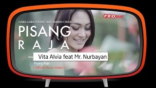 Vita Alvia feat Mr Nurbayan Pisang Raja Official Music