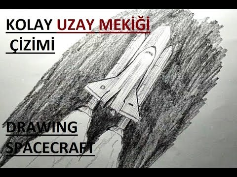 Uzay Mekigi Cizimi Karakalem Kolay Uzay Araci Cizimi Youtube
