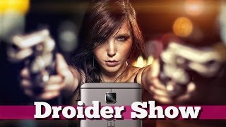 Убийца флагманов OnePlus 3T и Apple в США | Droider Show #267