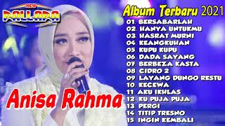 ANISA RAHMA - FULL ALBUM NEW PALLAPA BERSABARLAH