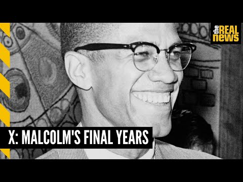 And then there was X: Malcom's life & legacy