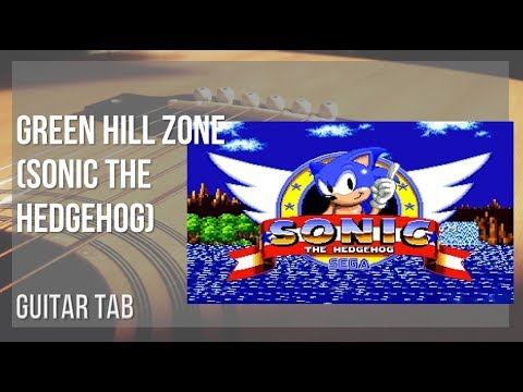 Guitar Tab How To Play Green Hill Zone Sonic The Hedgehog By Masato Nakamura Youtube