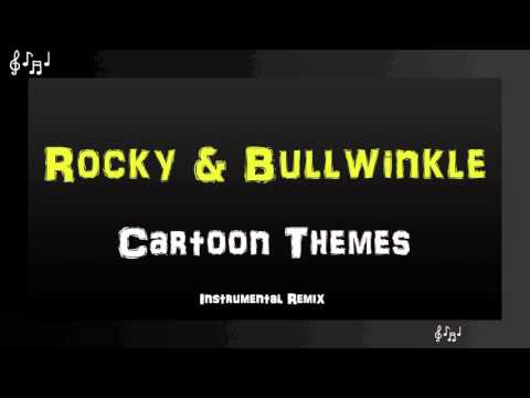 rocky-and-bullwinkle-theme-song-instrumental-remix