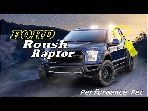 UPDATE : 2019 Roush Ford F-150 Raptor Revealed | With Chase Rack And Performance Pac
