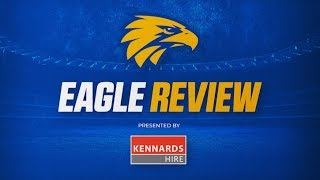 Eagle Review - Round 5