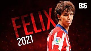 Joao Felix - The New King Of <b>La Liga</b> (2021)