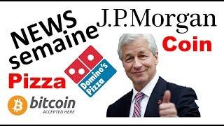 JP Morgan Coin, Nasdaq lance un index Bitcoin, payer sa pizza en Bitcoin