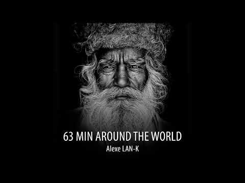 63 MIN AROUND THE WORLD (Ethnic Deep House dj set)